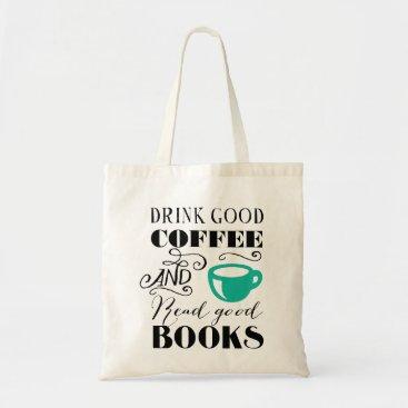Coffee Themed Good Coffee & Books Tote Bag