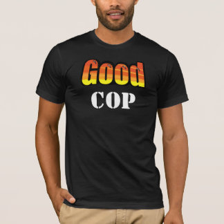 Good Cop Front and Back Dark T-Shirt