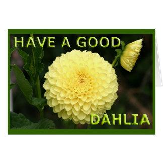 Good Dahlia Card