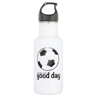 Good day for soccer water bottle