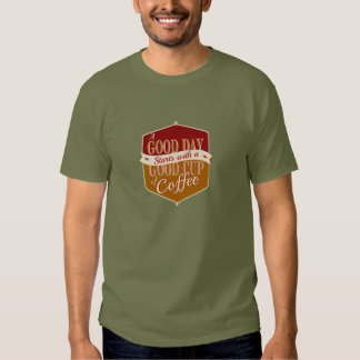 Good Day, Good Coffee T-Shirt