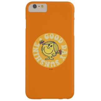 Good Day Little Miss Sunshine Barely There iPhone 6 Plus Case