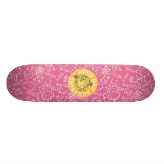 Good Day Little Miss Sunshine Skate Board
