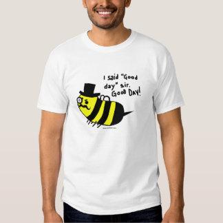 Good Day Sir! T Shirt