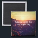 """good day sunflower magnet<br><div class=""""desc"""">today is a good day for a good day saying over sunflower field</div>"""