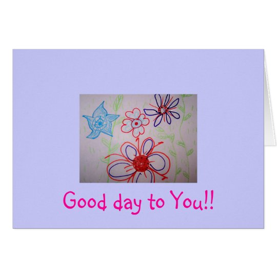Good day to You!! Card