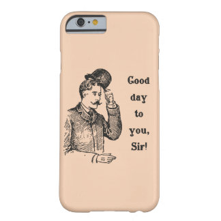 """Good Day To You, Sir!"" vintage gent phone case"