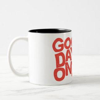 Good Days Only Mug