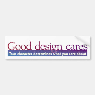Good Design Cares Bumper Sticker