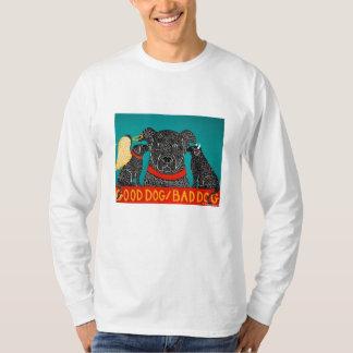 good dog bad dog- long sleeved tee-STephen Huneck T Shirt