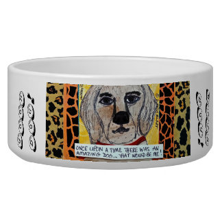 GOOD DOG BOWL- ONCE UPON THERE WAS AN AMAZING DOG BOWL