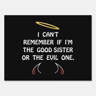 Good Evil Sister Lawn Sign