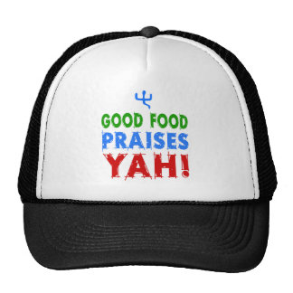 Good Food Praises Yah! Trucker Hat