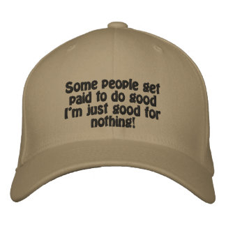 Good For Nothing Embroidered Hat