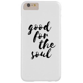 Good for the soul barely there iPhone 6 plus case