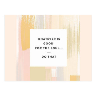 Good for the Soul Postcard