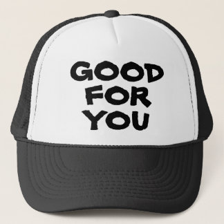 Good For You Hat