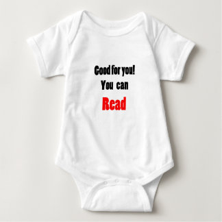 Good For You! You Can Read T Shirt