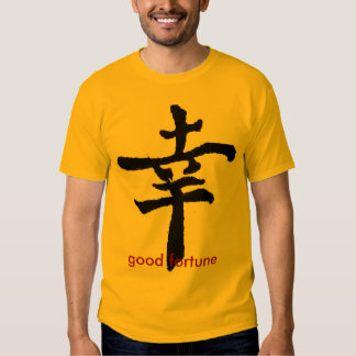 Good Fortune, good fortune T-shirts