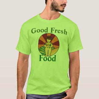 Good Fresh Food T-Shirt
