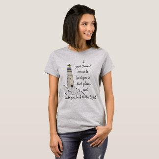 Good Friend Inspirational Quote T-Shirt