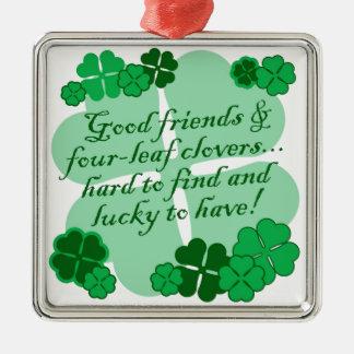 Good Friends and Shamrocks Metal Ornament