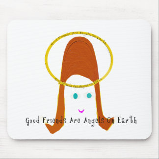 Good Friends Are Angels On Earth Mouse Pads