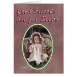Good Friends are Keepers Cards