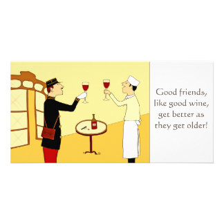 Good friends are like good wine card