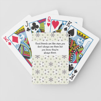 Good friends  are like stars Custom Quote Bicycle Playing Cards