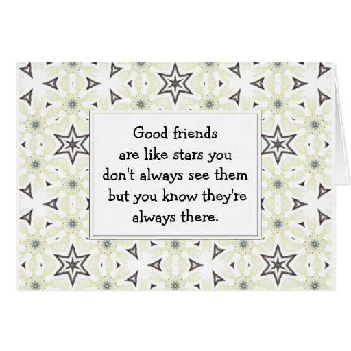 Good friends  are like stars Custom Quote Cards