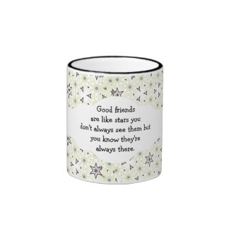 Good friends  are like stars Custom Quote Ringer Coffee Mug