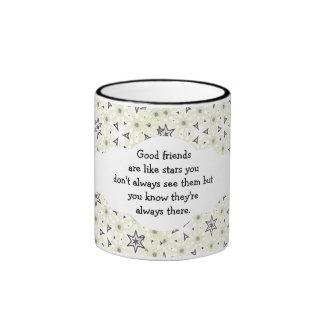Good friends  are like stars Custom Quote Ringer Mug