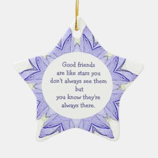 Good Friends are Like Stars Design Quote Ceramic Ornament