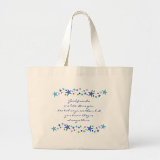 Good Friends are Like Stars Fun Quote Tote Bags