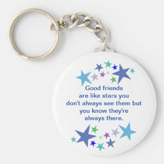 Good Friends are Like Stars Fun Quote Basic Round Button Keychain