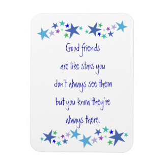 Good Friends are like Stars Fun Quote Rectangular Photo Magnet