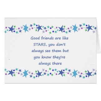 Good Friends are like Stars Inspirational Quote Card