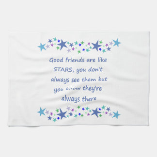 Good Friends are like Stars Inspirational Quote Towels