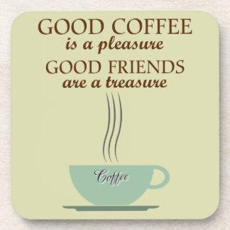Good Friends & Good Coffee Coasters