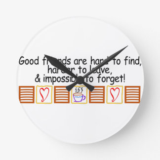 Good Friends Round Clock