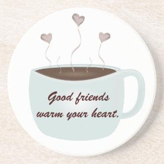 Good Friends Warm Your Heart Coaster