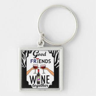 Good Friends Wine Keychain