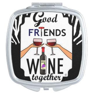 Good Friends Wine Compact Mirror