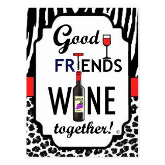 Good Friends Wine Together! Postcard