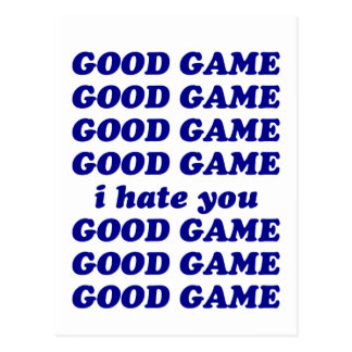 Good Game I Hate You Postcard