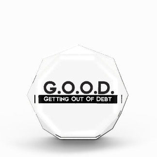 Good Getting Out of Debt Acrylic Award