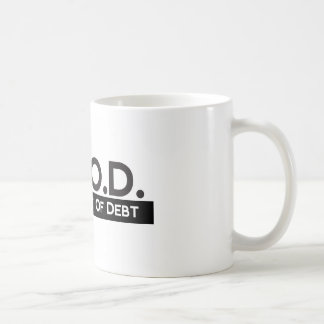 Good Getting Out of Debt Coffee Mug
