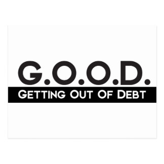 Good Getting Out of Debt Postcard