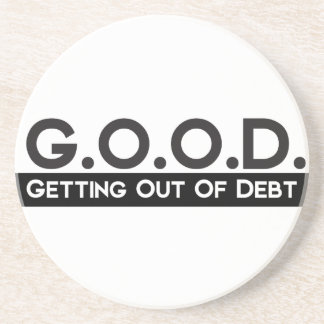 Good Getting Out of Debt Sandstone Coaster